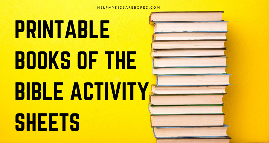 Great Printable Books Of The Bible Activity Sheets - Help My Kids Are Bored
